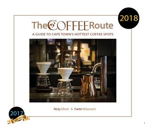 The Coffee Route 2018 - A guide to Cape Town's Hottest Coffee Spots