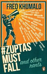 Zuptas Must Fall and other rants